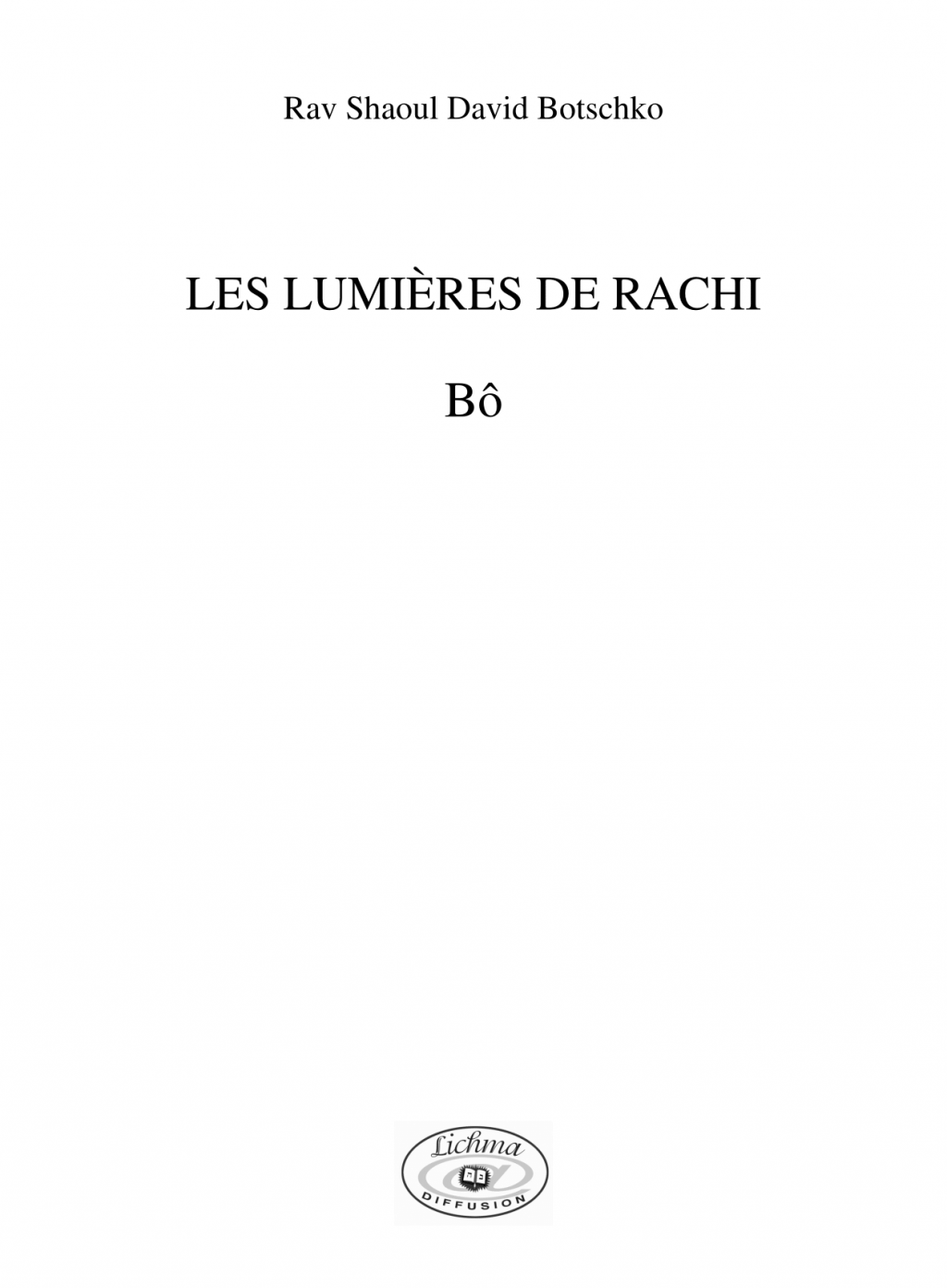 Couverture du livre Les lumières de Rachi - Bô